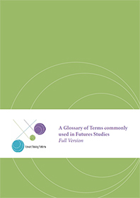 Full version of the Glossary of Terms commonly used in Futures Studies
